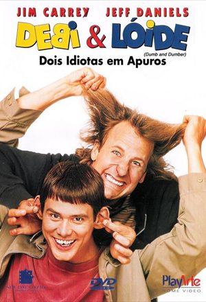 Poster: Debi e Lóide - Dois Idiotas em Apuros