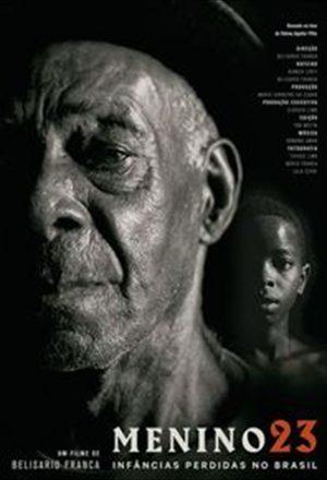 Poster: Menino 23: Infâncias Perdidas no Brasil