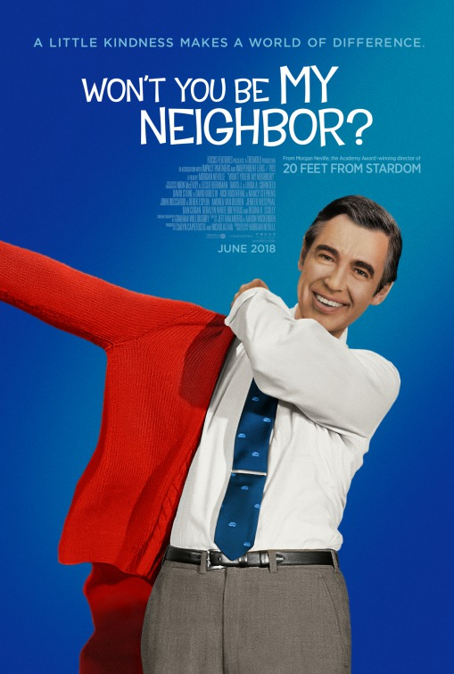 Poster: Won't You Be My Neighbor?