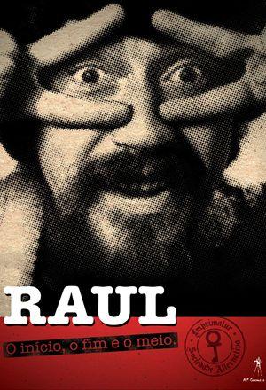 Poster: Raul Seixas - O Início, o Fim e o Meio